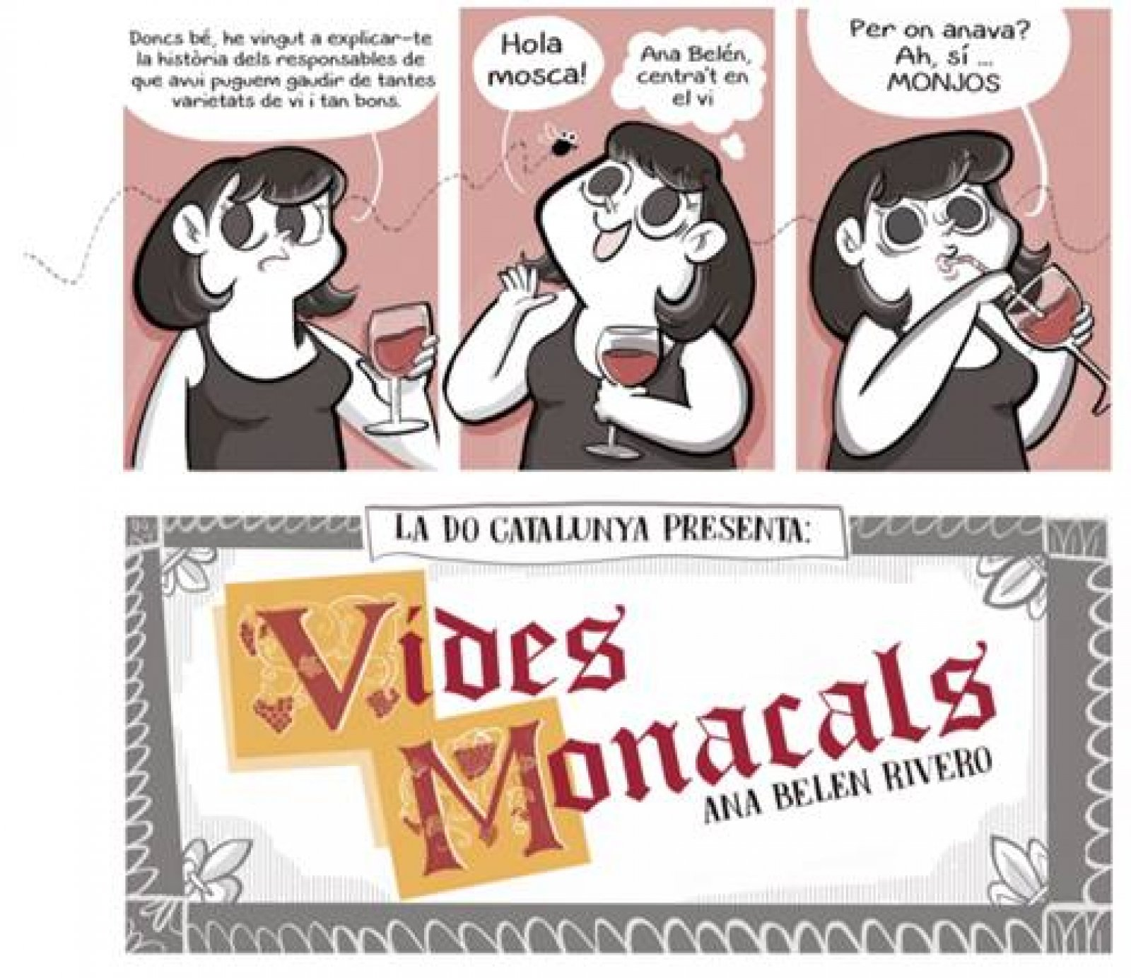 Vides Monacals d'Ana Belén Rivero