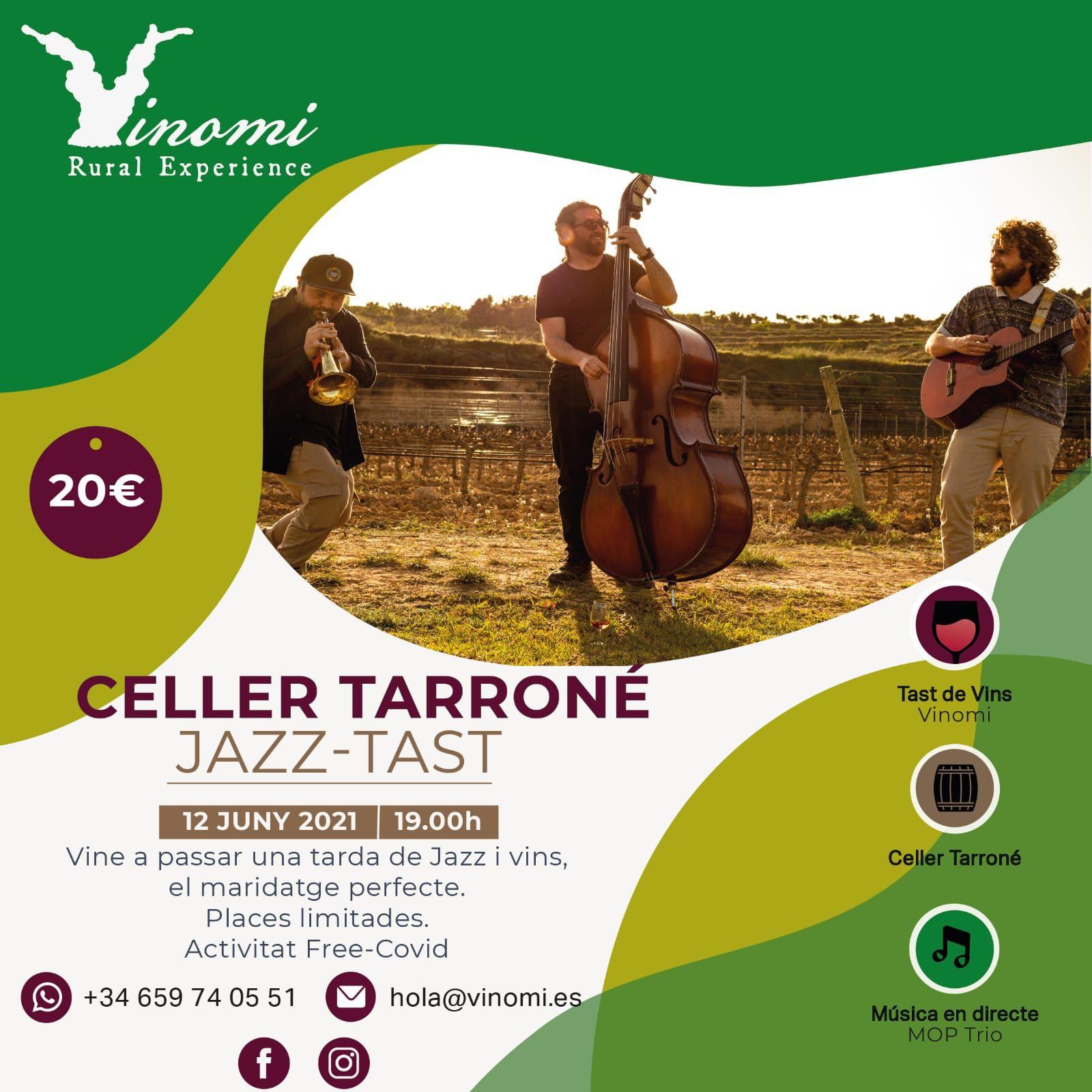 "Vinomi organitza una tarda de ""Vi i Jazz"" al celler Tarroné de Batea"